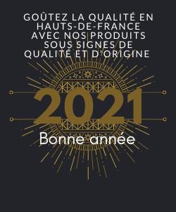 Belle année 2021 avec nos produits des Hauts-de-France sous labels et démarche de qualité et d'origine